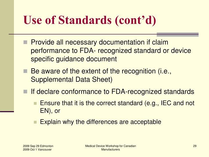Use of Standards (cont'd)