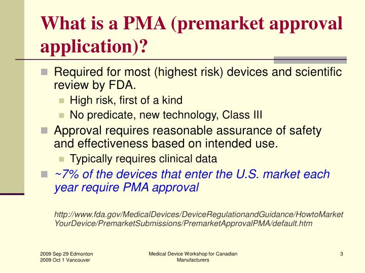 What is a PMA (premarket approval application)?