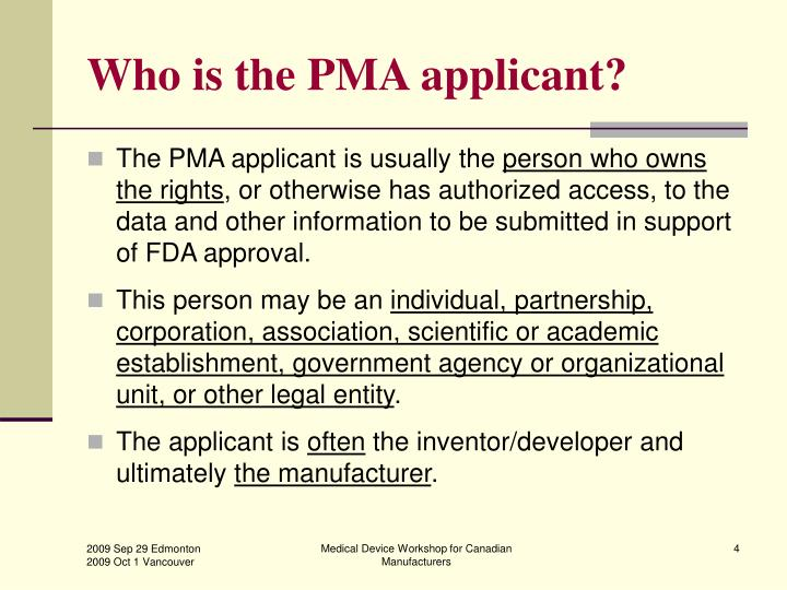 Who is the PMA applicant?