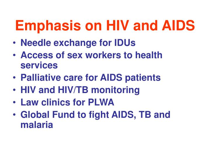 Emphasis on HIV and AIDS