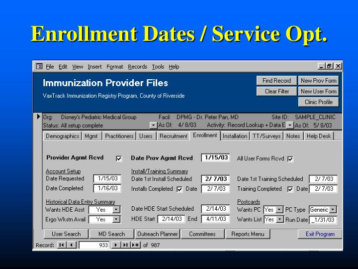Enrollment Dates / Service Opt.