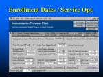 enrollment dates service opt
