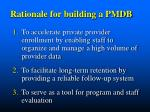 rationale for building a pmdb