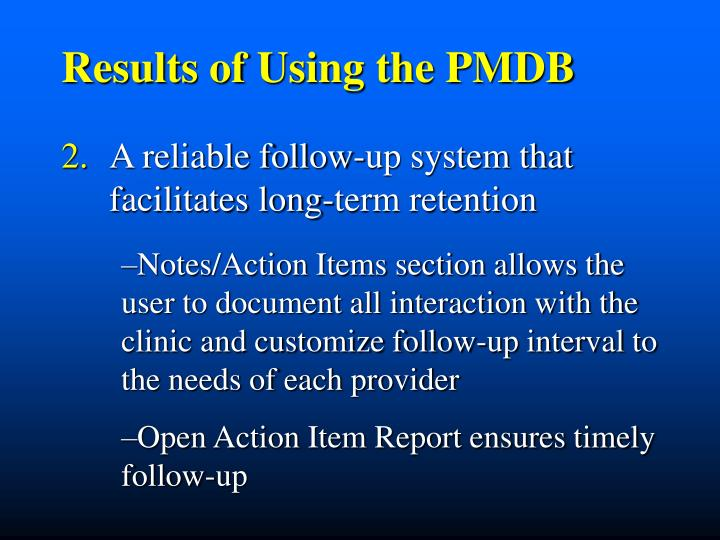 Results of Using the PMDB