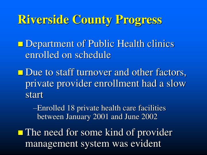 Riverside County Progress