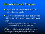 riverside county progress