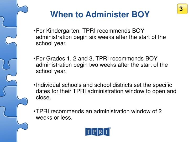 When to Administer BOY