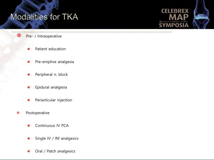 Modalities for TKA