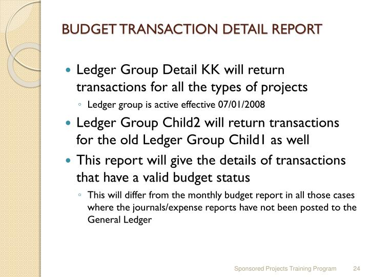 BUDGET TRANSACTION DETAIL REPORT