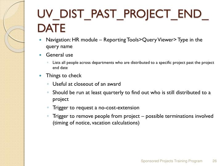 UV_DIST_PAST_PROJECT_END_DATE