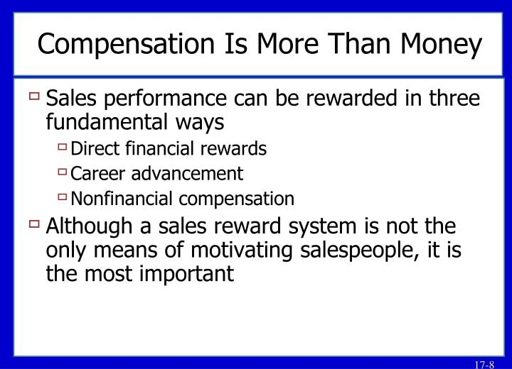 Compensation Is More Than Money