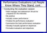 performance evaluations let people know where they stand cont