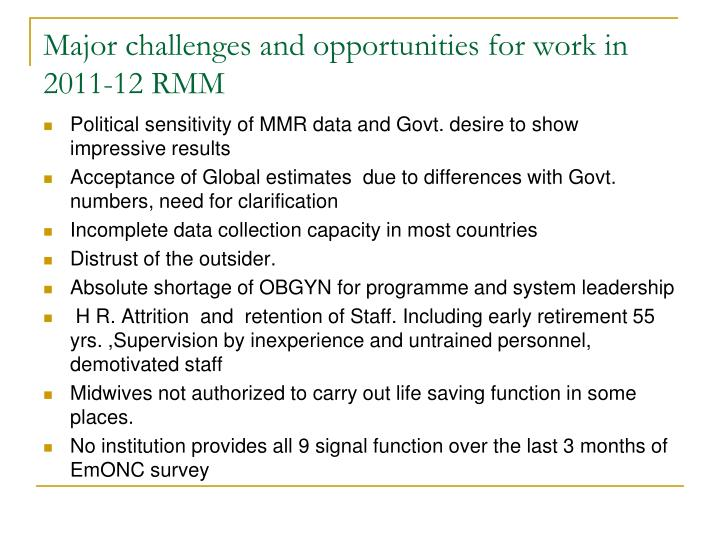 Major challenges and opportunities for work in 2011-12 RMM