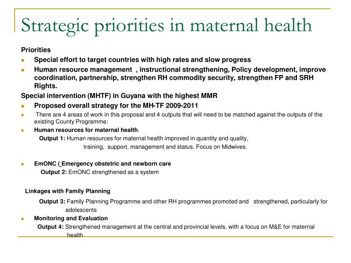 Strategic priorities in maternal health