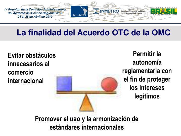 La finalidad del Acuerdo OTC de la OMC