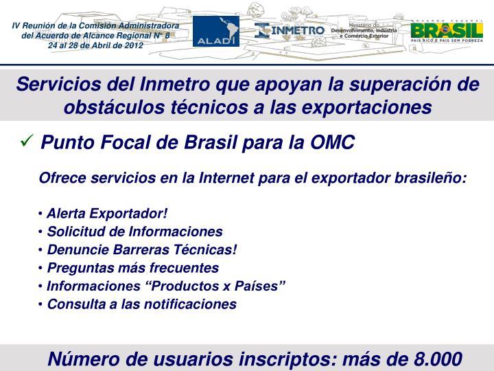 Servicios del Inmetro que apoyan la superacin de obstculos tcnicos a las exportaciones