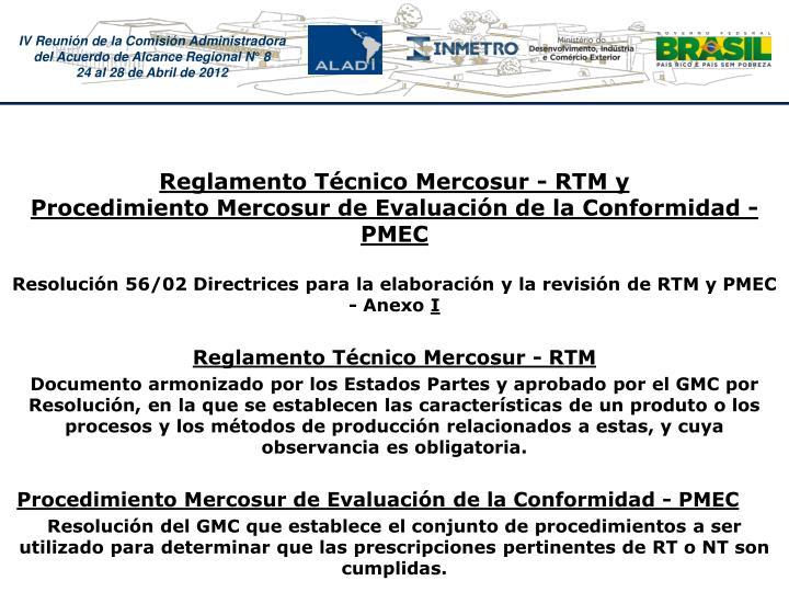 Reglamento Tcnico Mercosur - RTM y