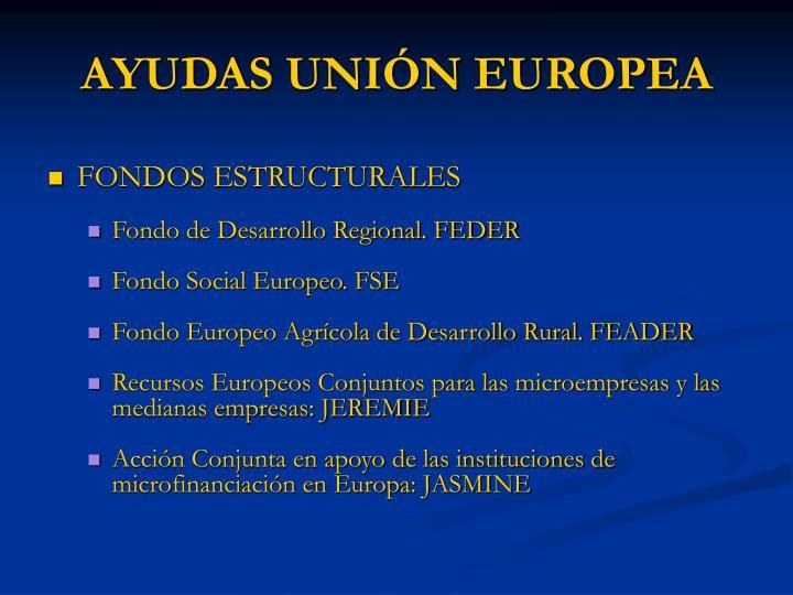 AYUDAS UNIÓN EUROPEA
