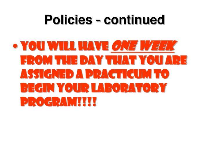 Policies - continued