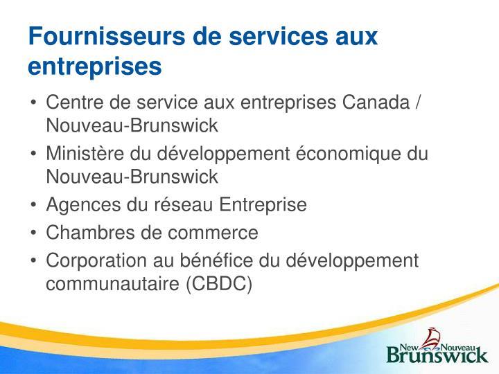 Fournisseurs de services aux entreprises