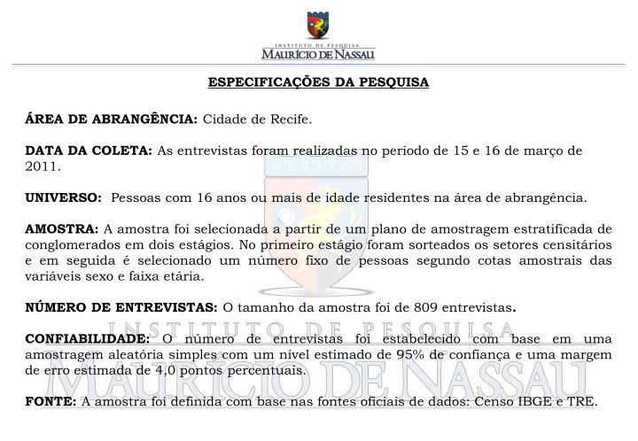 ESPECIFICAÇÕES DA PESQUISA