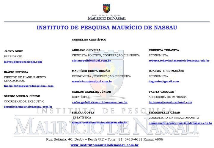 INSTITUTO DE PESQUISA MAURÍCIO DE NASSAU