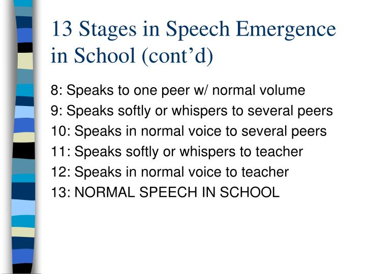 13 Stages in Speech Emergence in School (cont'd)