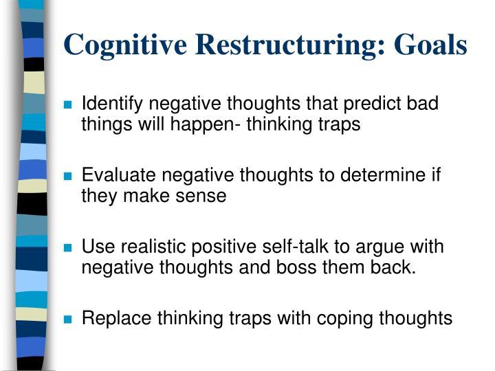 Cognitive Restructuring: Goals
