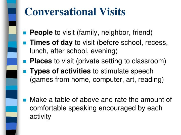 Conversational Visits