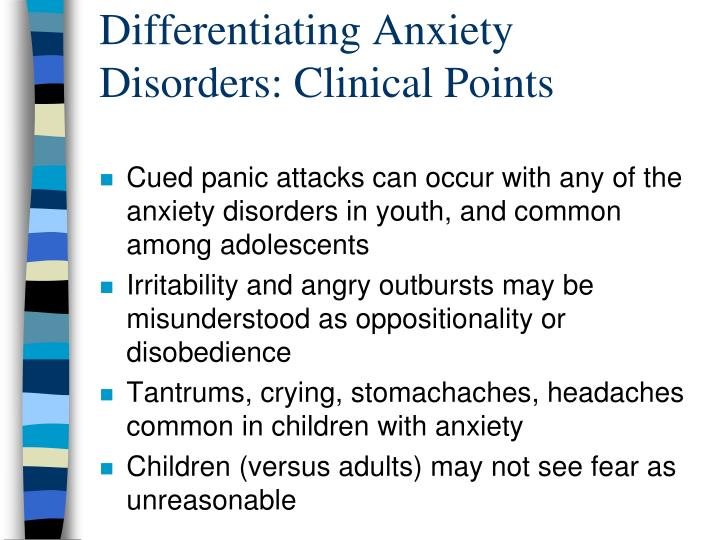 Differentiating Anxiety Disorders: Clinical Points