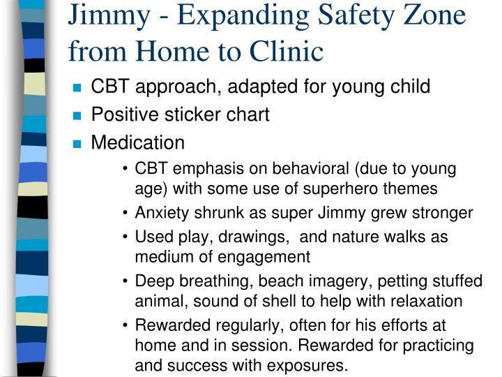 Jimmy - Expanding Safety Zone from Home to Clinic