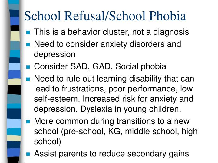 School Refusal/School Phobia