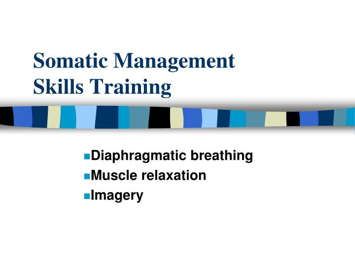 Somatic Management