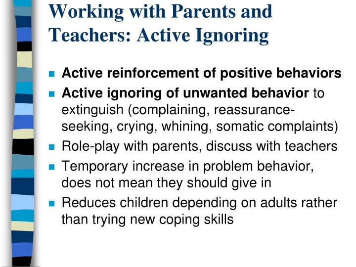 Working with Parents and Teachers: Active Ignoring