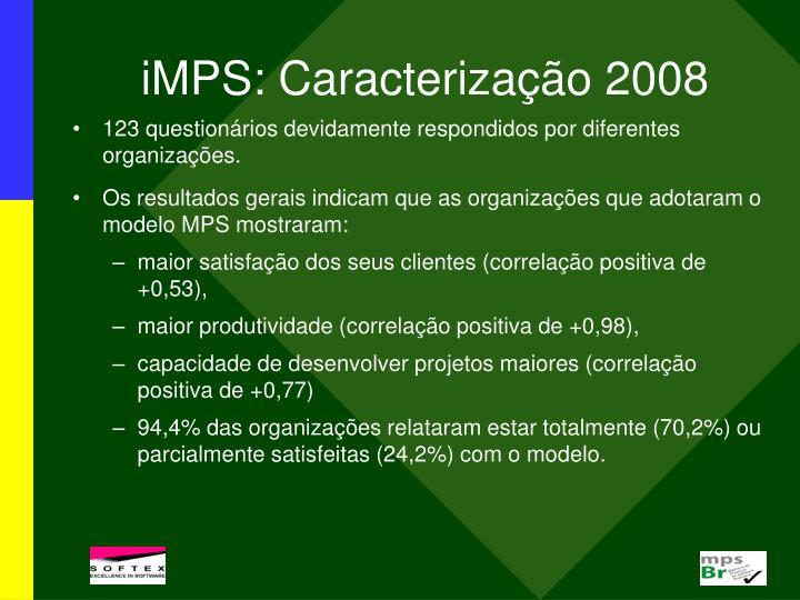iMPS: Caracterização 2008