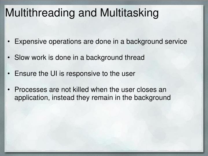 Multithreading and Multitasking