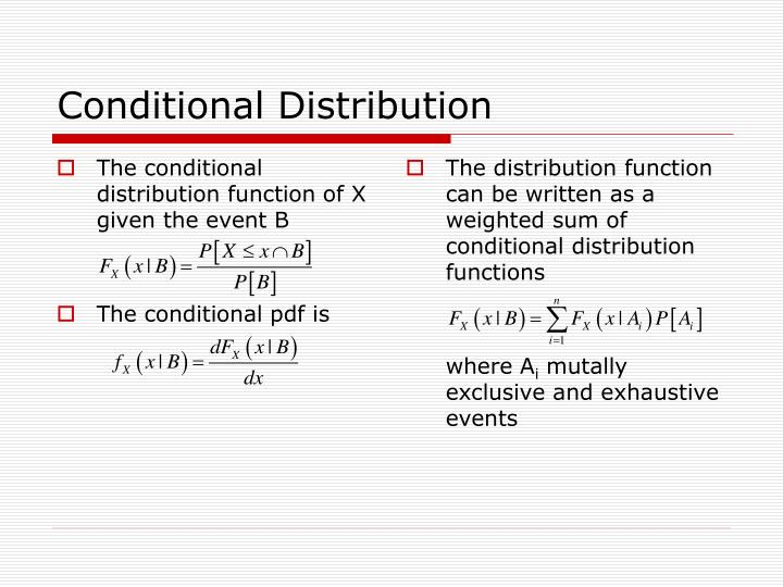 The conditional distribution function of X given the event B