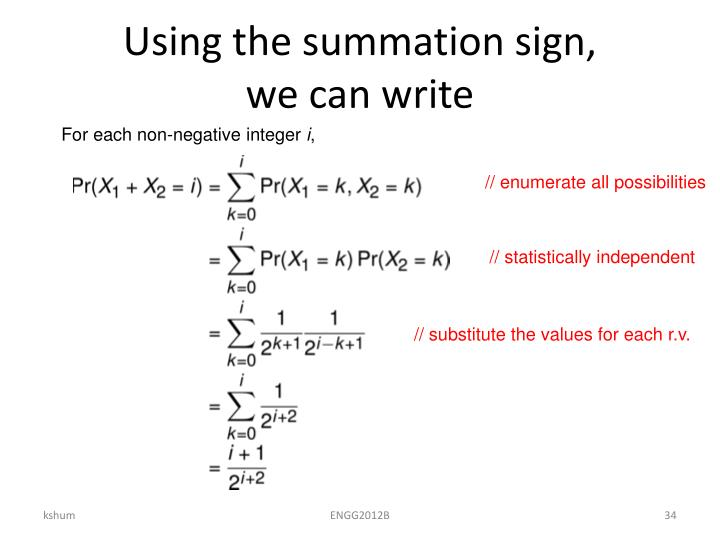 Using the summation sign,