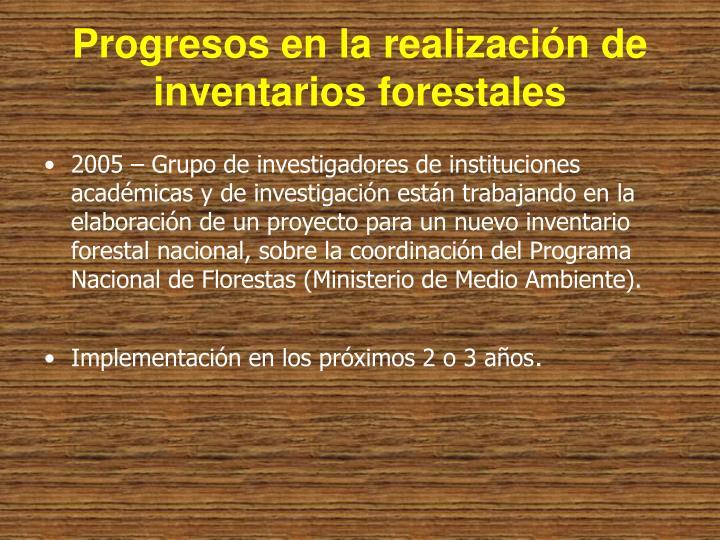 Progresos en la realización de inventarios forestales