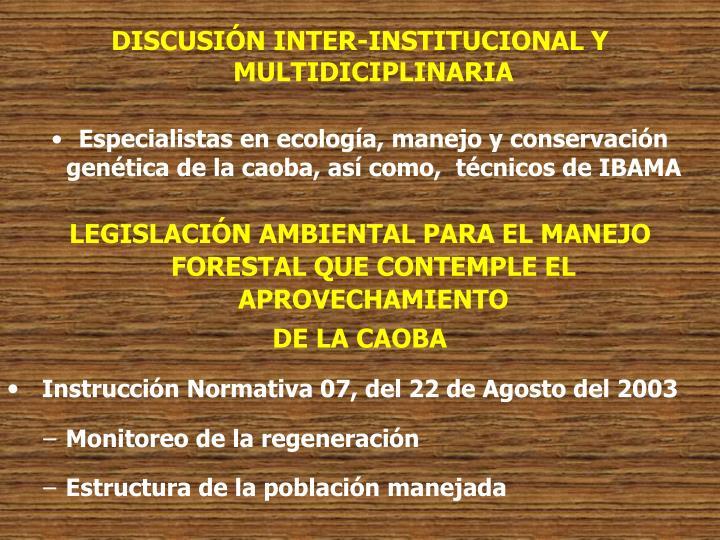 DISCUSIÓN INTER-INSTITUCIONAL Y MULTIDICIPLINARIA