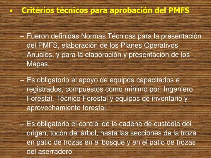 Critérios técnicos para aprobación del PMFS