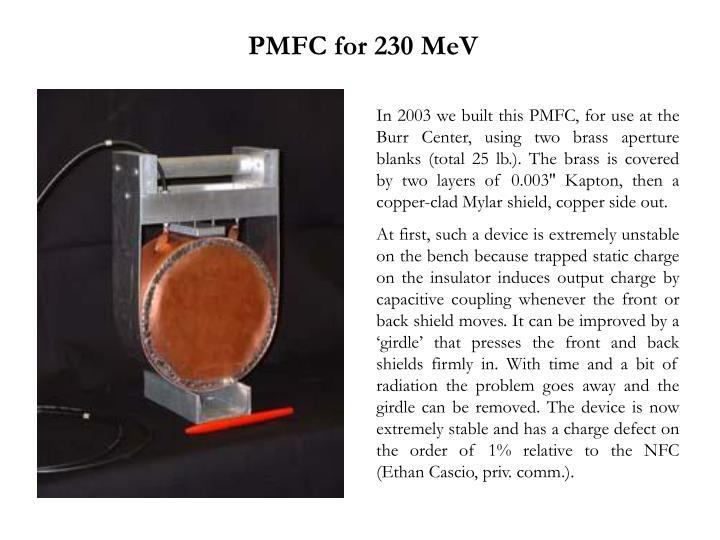 PMFC for 230 MeV