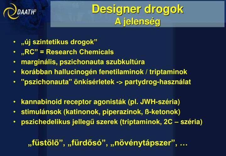 Designer drogok