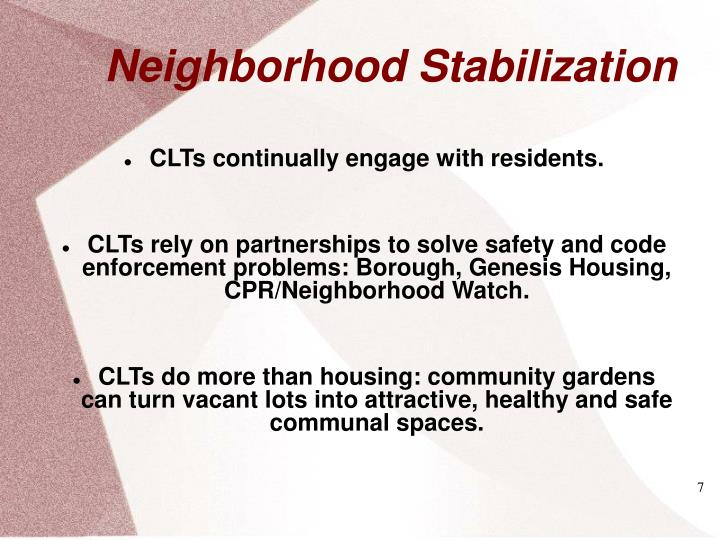 CLTs continually engage with residents.