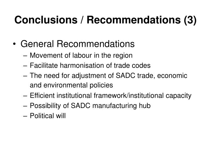 Conclusions / Recommendations (3)
