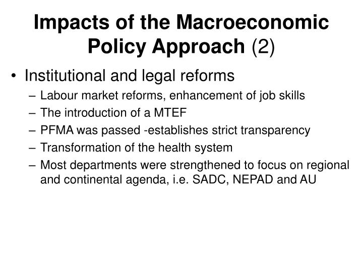 Impacts of the Macroeconomic Policy Approach