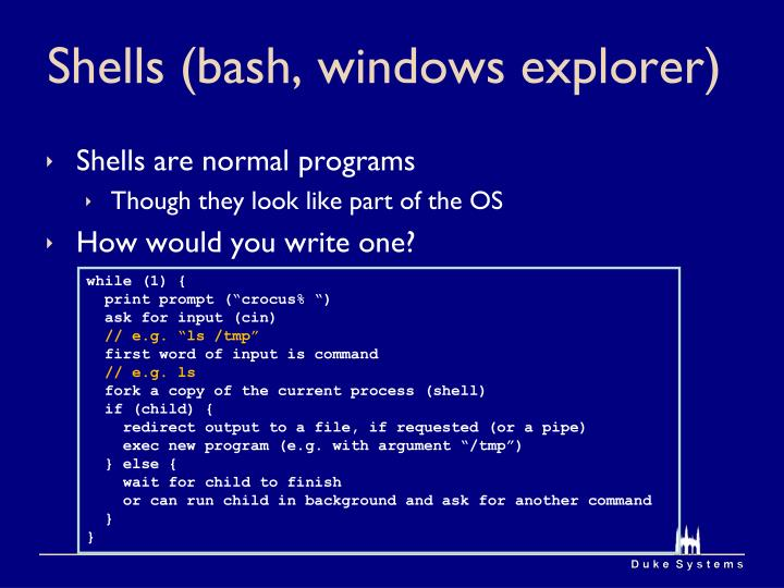 Shells (bash, windows explorer)