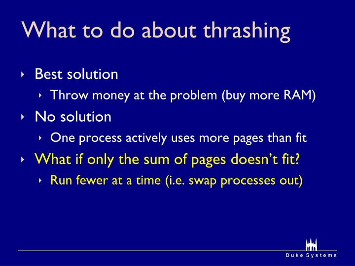 What to do about thrashing
