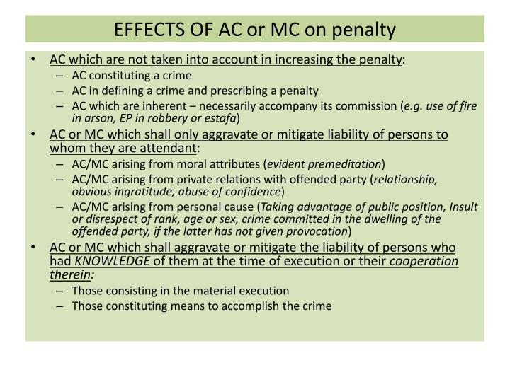 EFFECTS OF AC or MC on penalty