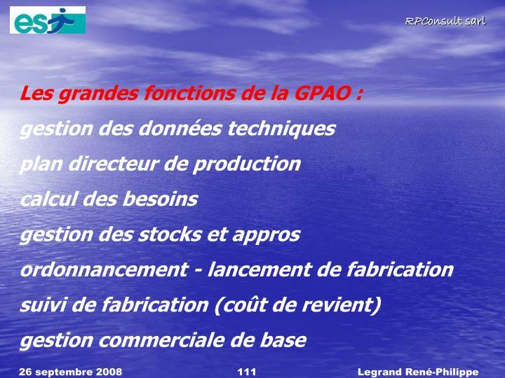 Les grandes fonctions de la GPAO :